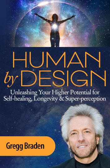 Gregg Braden Human by Design Image
